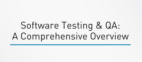 Software Testing And QA: A Comprehensive Overview - INE