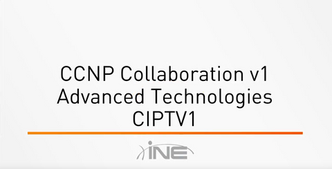 CCNP Collaboration v1 : CIPTV1 - Implementing Cisco IP Telephony & Video