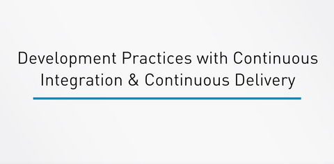 Development Practices With Continuous Integration And Continuous Delivery - INE