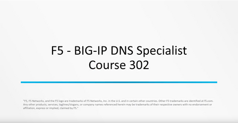 Exam 302 : BIG-IP DNS Specialist
