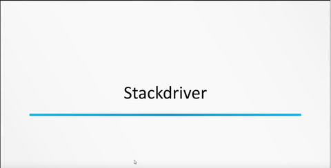 Google Cloud Platform : Stackdriver