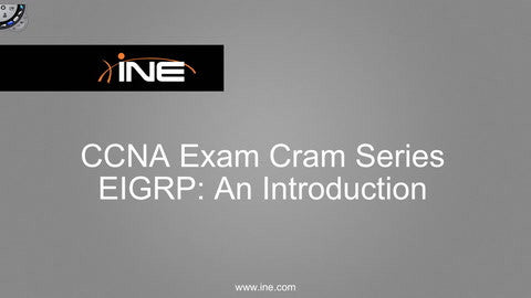 The CCNA Candidate's Guide To EIGRP - INE