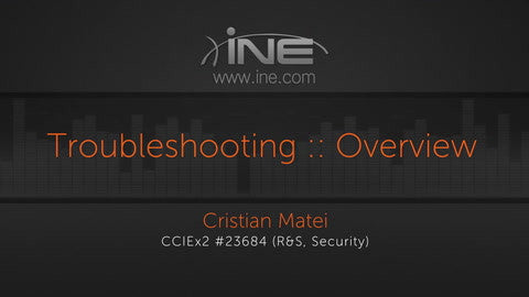 CCIE Security V4 Troubleshooting - INE