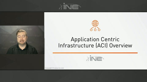 Application Centric Infrastructure (ACI) Part 1 - Network Centric Mode - INE