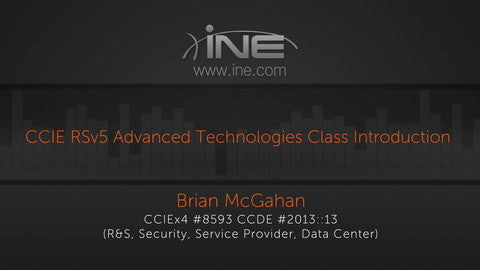 CCIE Routing & Switching Advanced Technologies Course v5.1 - INE