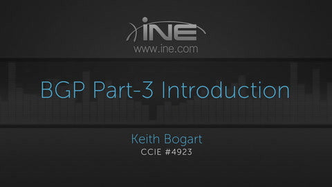 Route: BGP Details And Implementation - Part 3 - INE