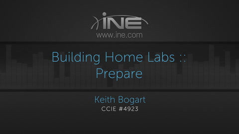Effective Techniques For Building Home Labs And Using Remote Labs - INE