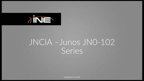JNCIA: Junos JN0-102 Technology Course - INE