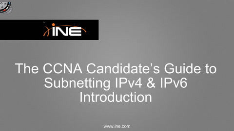 The CCNA Candidate's Guide To IPv4/IPv6 Subnetting - INE