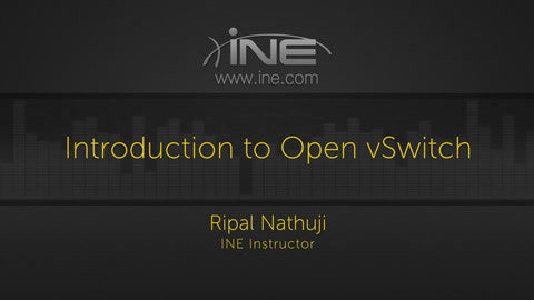 Introduction To Open VSwitch - INE