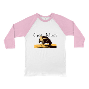 Got Mud? Fun with your 4WD! Novelty Baseball Tee (3/4 sleeves)