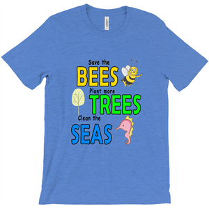 Save the BEES, Plant more TREES, Clean the SEAS! Novelty Short Sleeve T-Shirt - CampWildRide.com
