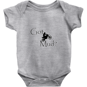 Got Mud? Fun on a Motorcycle! Novelty Infant One-Piece Baby Bodysuit - CampWildRide.com