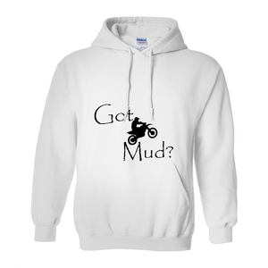 Got Mud? Fun on a Motorcycle! Novelty Hoodies (No-Zip/Pullover) - CampWildRide.com