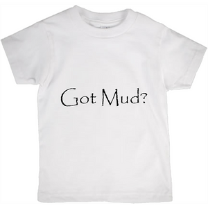 Got Mud? Novelty Short Sleeve Youth T-Shirt - CampWildRide.com