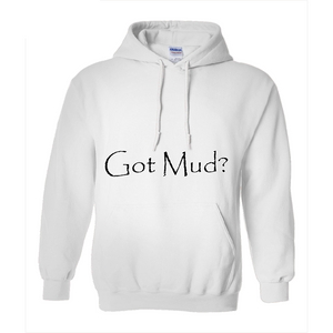 Got Mud? Novelty Hoodies (No-Zip/Pullover) - CampWildRide.com
