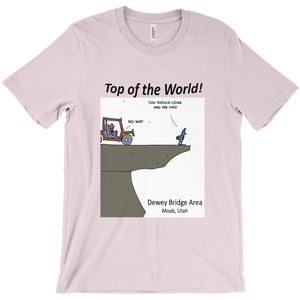 Top of the World! T-Shirt 4x4 Trail Moab Utah - CampWildRide.com