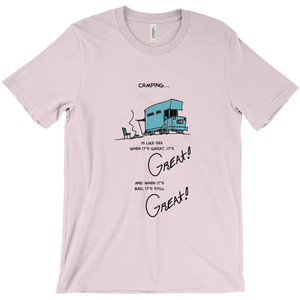 RV Camping is like Sex T-Shirt It's Great! - CampWildRide.com