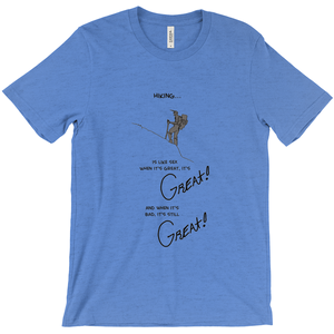 Hiking is like Sex T-Shirt It's Great! - CampWildRide.com