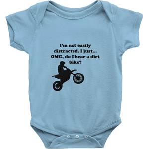 I'm not easily distracted-Dirt Bike! Novelty Infant One-Piece Baby Bodysuit - CampWildRide.com