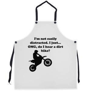 I'm not easily distracted-Dirt Bike! Novelty Funny Apron