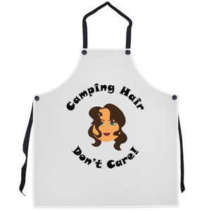 Camping Hair Don't Care! Novelty Funny Apron - CampWildRide.com