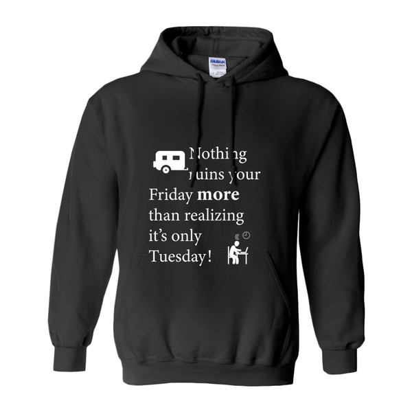 Nothing ruins your Friday more! Novelty Hoodies (No-Zip/Pullover)