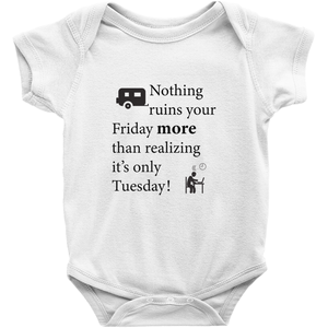 Nothing ruins your Friday more! Novelty Infant One-Piece Baby Bodysuit - CampWildRide.com