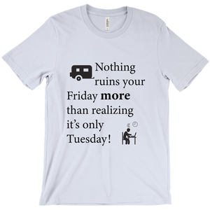 Nothing ruins your Friday more! Novelty Short Sleeve T-Shirt