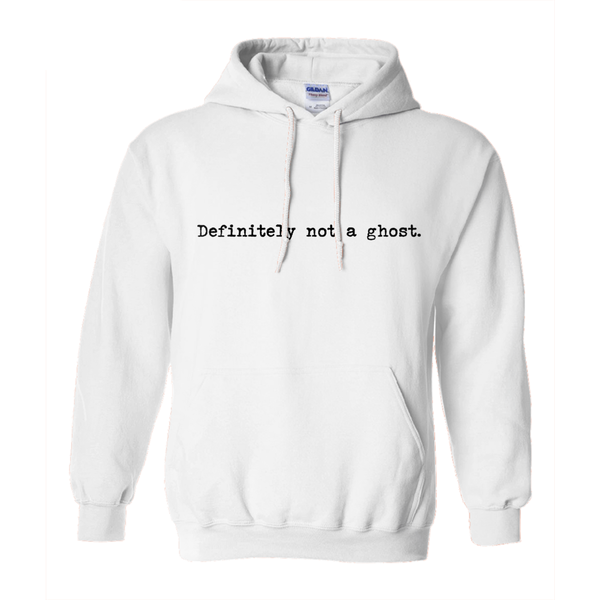Definitely not a ghost! Novelty Hoodies (No-Zip/Pullover)
