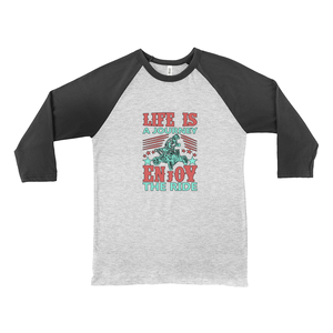 Life is a Journey, Enjoy the Ride, Fun on an ATV! Novelty Baseball Tee (3/4 sleeves) - CampWildRide.com