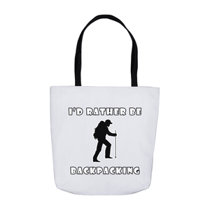 I'd Rather Be Backpacking! Novelty Funny Tote Bag Reusable