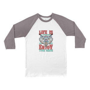 Life is a Journey, Enjoy the Ride, Fun on a Hog! Novelty Baseball Tee (3/4 sleeves) - CampWildRide.com
