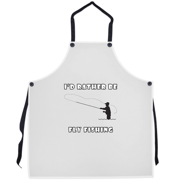 I'd Rather Be Fly Fishing! Novelty Funny Apron