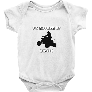 I'd Rather Be Riding my ATV! Novelty Infant One-Piece Baby Bodysuit - CampWildRide.com