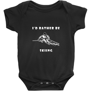 I'd Rather Be Skiing Powder! Novelty Infant One-Piece Baby Bodysuit - CampWildRide.com