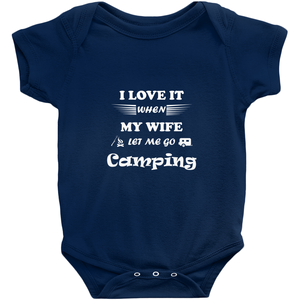 Wife Lets Me Go Camping! Novelty Infant One-Piece Baby Bodysuit