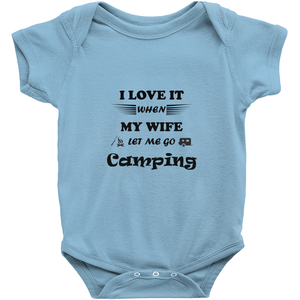 Wife Lets Me Go Camping! Novelty Infant One-Piece Baby Bodysuit - CampWildRide.com