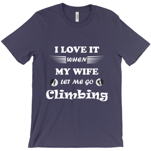 Wife Lets Me Go Climbing! Novelty Short Sleeve T-Shirt - CampWildRide.com