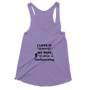 Wife Lets Me Go Backpacking! Novelty Women's Tank Top T-Shirt - CampWildRide.com