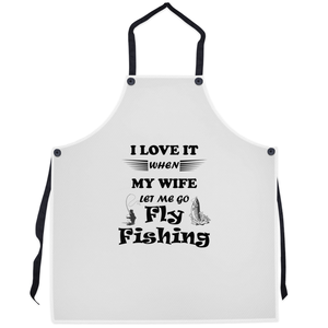 Wife Lets Me Go Fly Fishing! Novelty Funny Apron - CampWildRide.com