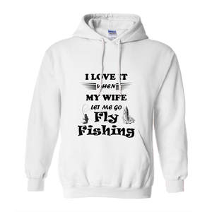 Wife Lets Me Go Fly Fishing! Novelty Hoodies (No-Zip/Pullover) - CampWildRide.com