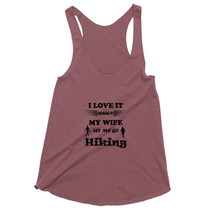Wife Lets Me Go Hiking! Novelty Women's Tank Top T-Shirt - CampWildRide.com