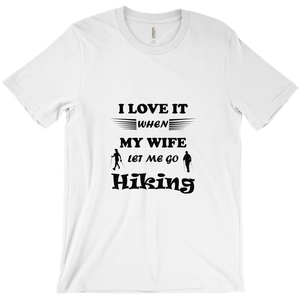 Wife Lets Me Go Hiking! Novelty Short Sleeve T-Shirt - CampWildRide.com