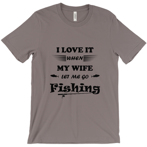 Wife Lets Me Go Fishing! Novelty Short Sleeve T-Shirt - CampWildRide.com