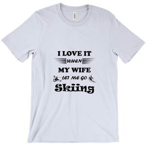 Wife Lets Me Go Skiing! Novelty Short Sleeve T-Shirt - CampWildRide.com