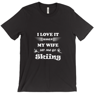Wife Lets Me Go Skiing! Novelty Short Sleeve T-Shirt