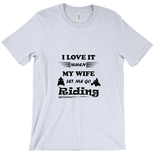 Wife Lets Me Ride My ATV! Novelty Short Sleeve T-Shirt - CampWildRide.com