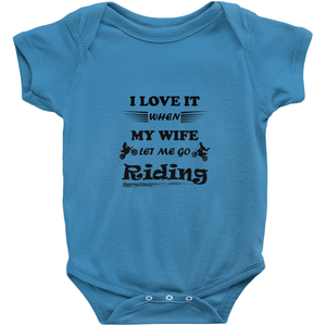 Wife Lets Me Ride My Motorcycle! Novelty Infant One-Piece Baby Bodysuit - CampWildRide.com