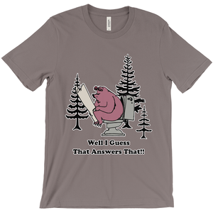 Well I guess that Answers That! Novelty Short Sleeve T-Shirt - CampWildRide.com